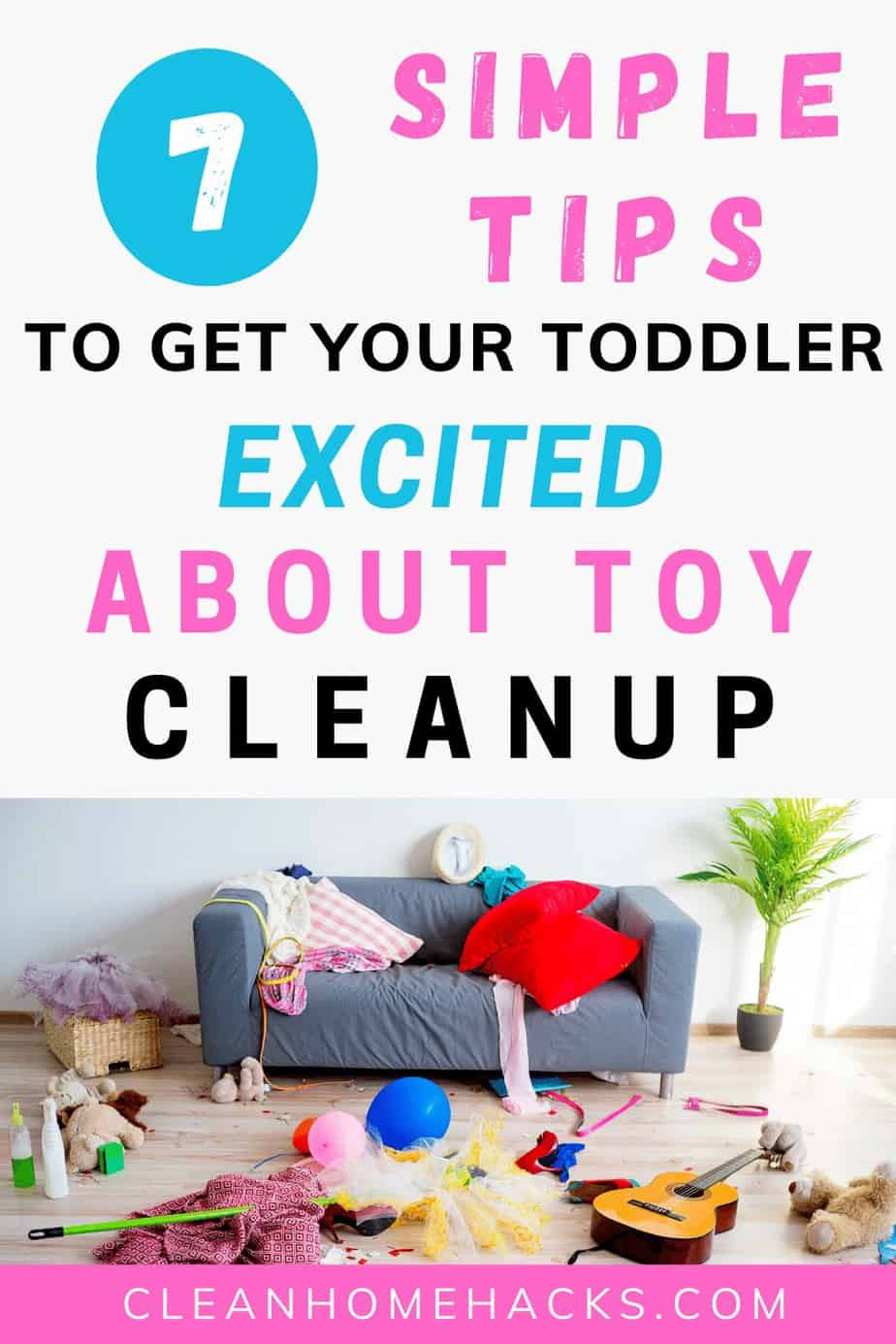 messy room of children's toyson pinterest image to post 7 simple tips to stop fighting with your toddler about toy cleanup
